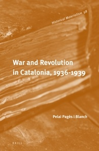 War and Revolution in Catalonia - Pages i Blanch