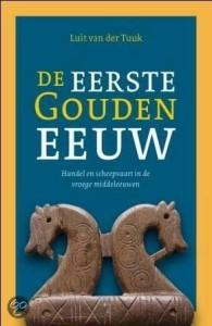 de eerste gouden eeuw