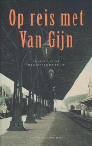 Op Reis Met Van Gijn 1